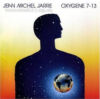 """ژان میشل ژار و آلبوم بی نظیر و بیاد ماندنی """"اکسیژن 7-13"""""""