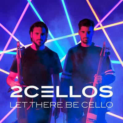 آلبوم موسیقی Let There Be Cello سلو نوازی پرشور و دراماتیک از 2CELLOS