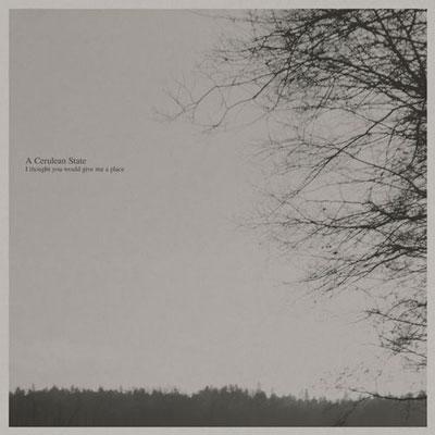 آلبوم I Thought You Would Give Me a Place پیانو امبینت زیبا از A Cerulean State