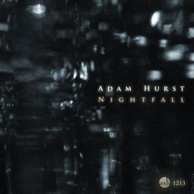 Adam Hurst - Nightfall (2013)