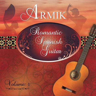 Armik - Romantic Spanish Guitar Vol 1 (2014)