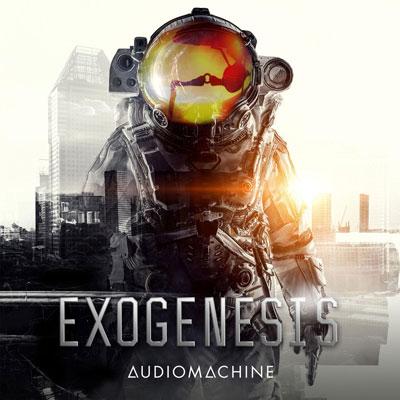 آلبوم موسیقی Exogenesis تریلرهای حماسی باشکوه و قدرتمند از Audiomachine
