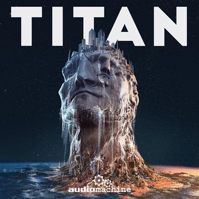 آلبوم « تایتان » موسیقی حماسی شورانگیزی از گروه Audiomachine