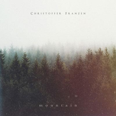 آلبوم Mountain پیانو امبینت تامل برانگیزی از Christoffer Franzen