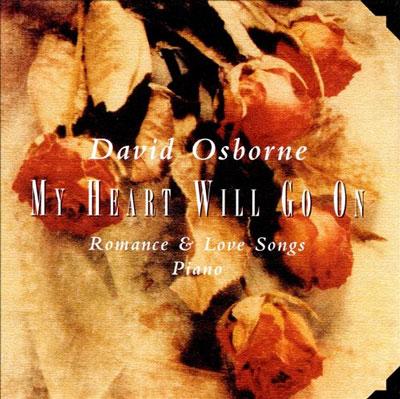 David Osborne - My Heart Will Go On (2006)