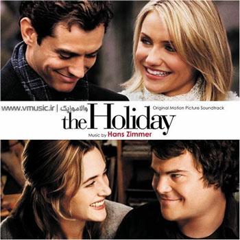 """موسیقی متن بسیار زیبا و عاشقانه فیلم """"تعطیلات"""" کاری از هانس زیمر"""
