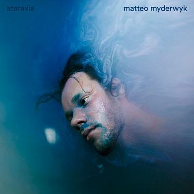 آلبوم موسیقی Ataraxia پیانو کلاسیکال آرام و تامل برانگیزی از Matteo Myderwyk