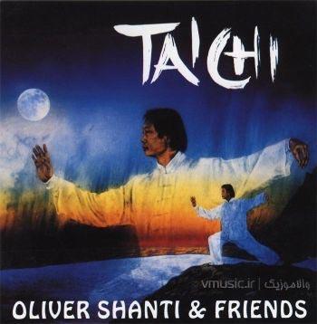 Oliver Shanti & Friends - Tai Chi 1993
