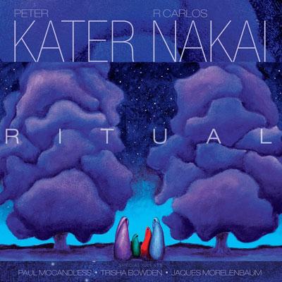 Peter Kater & R. Carlos Nakai - Ritual (2014)