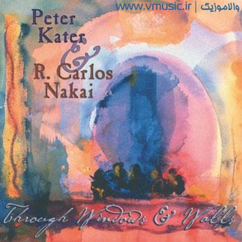 """هنرنمایی پیتر کیتر و کارلوس ناکایی در آلبوم بسیار زیبای """"از میان پنجره ها و دیوار ها"""""""
