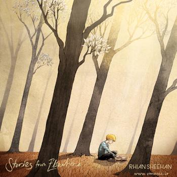 """حس آرامش خالص در آلبوم """" داستانهایی از جایی دیگر """" اثری از ریان شیهان"""