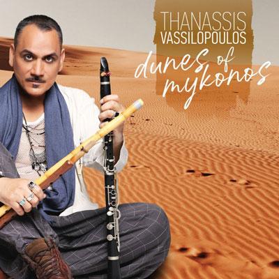 آلبوم Dunes of Mykonos شمیم موسیقی شرقی و مدیترانه ای اثر Thanassis Vassilopoulos
