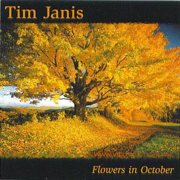Tim Janis - Flowers In October 1999