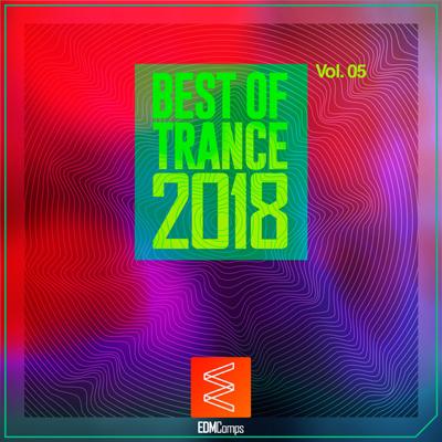 Best of Trance 2018, Vol 05 ، برترین های ترنس 2018 از لیبل EDM Comps