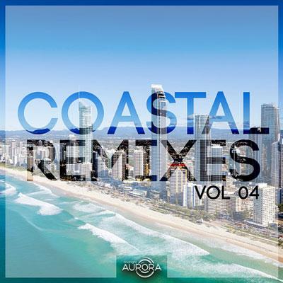 آلبوم Coastal Remixes 04 موسیقی الکترونیک پرانرژی و ریتمیک