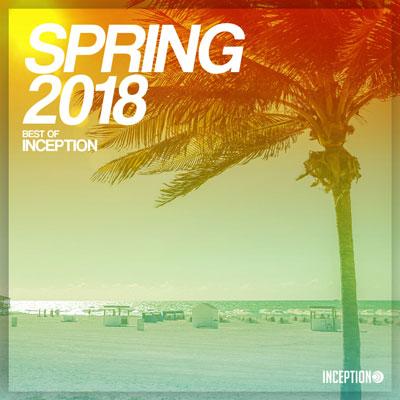 آلبوم Spring 2018 - Best of Inception ، برترین های موسیقی الکترونیک از لیبل Inception Records