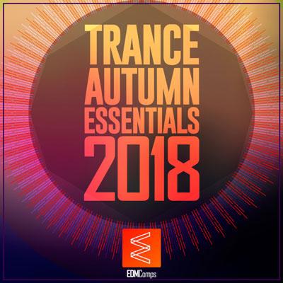 Trance Autumn Essentials 2018 ، موسیقی پرانرژی و ریتمیک از لیبل EDM Comps