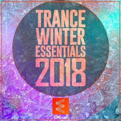 Trance Winter Essentials 2018 Vol 01 ، برترین ترنس های زمستان 2018 از لیبل EDM Comps