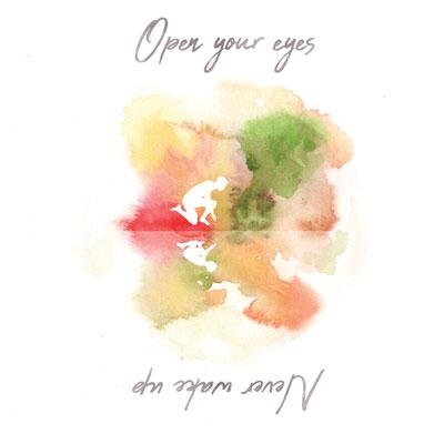 آلبوم Open your eyes Never wake up پست راک روحیه بخش از Vibes Speak Volumes